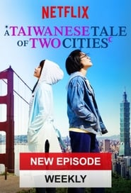 A Taiwanese Tale of Two Cities (2018) poster