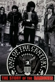 End of the Century: The Story of the Ramones (2003)