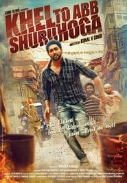khel toh ab shuru hoga (2016) Hindi Dubbed