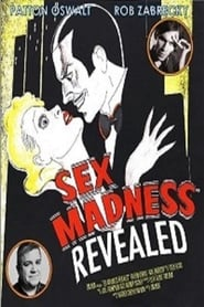 Sex Madness Revealed (2018)