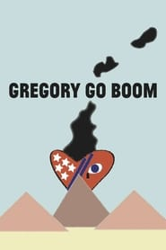 Poster for Gregory Go Boom