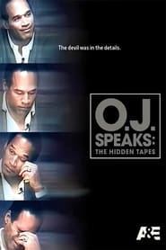 O.J. Speaks: The Hidden Tapes (2015)