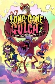 Long Gone Gulch (2021)