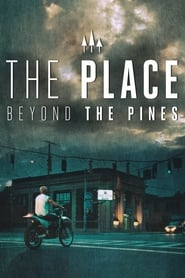 Poster The Place Beyond the Pines 2012