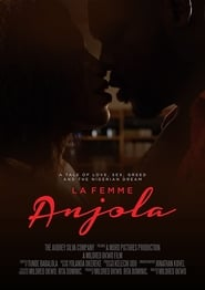 Regardez La Femme Anjola Online HD Française (2020)
