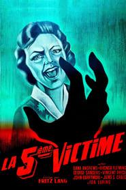 Film La cinquième victime streaming