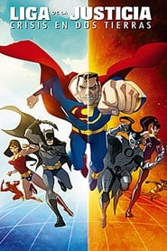 La Liga de la Justicia: Crisis en dos tierras (2010) | Justice League: Crisis on Two Earths
