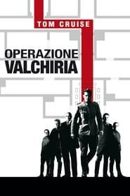 Operazione Valchiria streaming