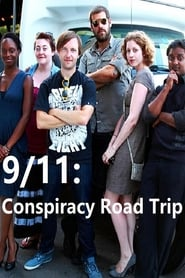 9/11: Conspiracy Road Trip (2011)