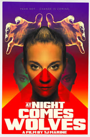 Watch At Night Comes Wolves (2021) Fmovies