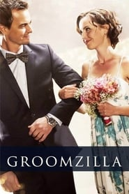 Watch Groomzilla (2017) Fmovies