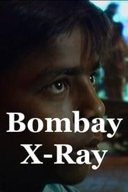 Poster Bombay X-Ray 2019