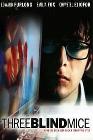 Three Blind Mice (2003)