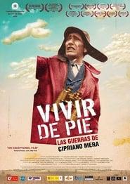 Ver Vivir de pie. Las guerras de Cipriano Mera Online HD Español y Latino (2009)