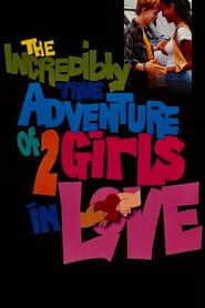 Niesamowicie prawdziwa historia dwóch zakochanych dziewczyn / The Incredibly True Adventure of Two Girls in Love 1995
