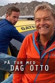På tur med Dag Otto