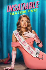 Insatiable - Season 2