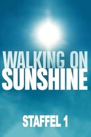 Walking on Sunshine: Sezon 1