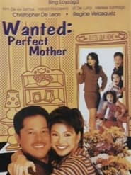 Watch Wanted Perfect Mother (1996)