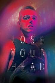Lose Your Head 2013