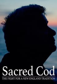 Sacred Cod: The Flight for a New England Tradition