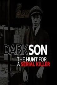 Dark Son: The Hunt for a Serial Killer 2019