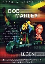 Rock Milestones: Bob Marley - Legend