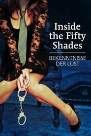 Inside the 50 Shades – Bekenntnisse der Lust (2013)