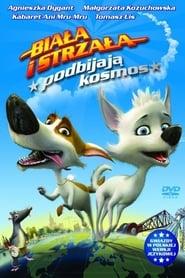 Biała i Strzała podbijają kosmos / Belka i Strelka. Zvyozdnye sobaki (2010)