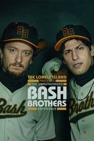 The Lonely Island Presents: The Unauthorized Bash Brothers Experience [2019]