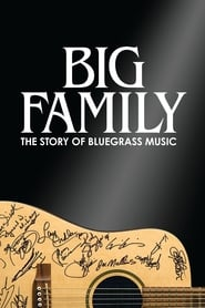 Big Family: The Story of Bluegrass Music (2019)