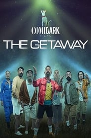 Comidark Films: The Getaway