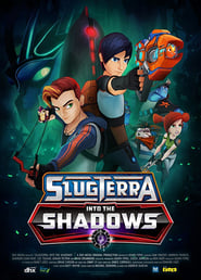 Slugterra: Into The Shadows 2016