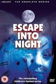 Escape Into Night 1972