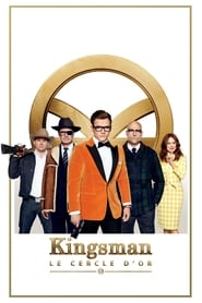 Kingsman : Le Cercle d'or HD
