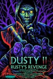 Dusty II: Rusty's Revenge (2020)