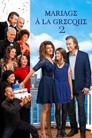 Voir Mariage à la grecque 2 en streaming complet gratuit | film streaming, StreamizSeries.com