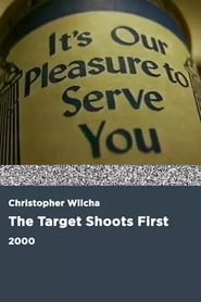 The Target Shoots First 2000
