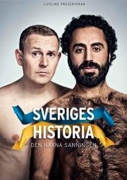 Guardare Sveriges historia - Den Nakna Sanningen