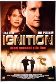 Ignition – Dieci secondi alla fine