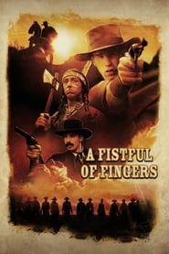 A Fistful of Fingers Netflix HD 1080p
