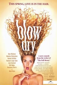 Blow Dry - An outrageous new comedy for anyone who's ever had hair. - Azwaad Movie Database