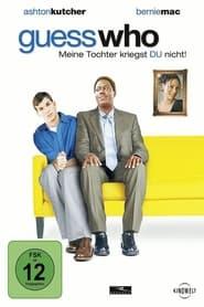 Guess who – Meine Tochter kriegst du nicht! (2005)
