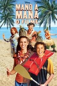 Mano a Mana: O Filme