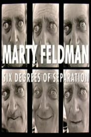 Marty Feldman : Six Degrees of Seperation