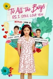 To All the Boys: P.S. I Still Love You (2020) Watch Online Free
