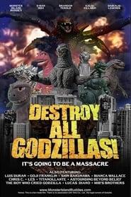 Destroy All Godzillas