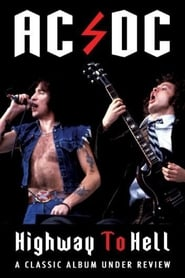AC/DC: Highway to Hell - Classic Album Under Review