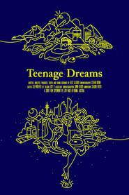 Teenage Dreams (2020)