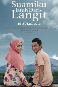 Suamiku Jatuh Dari Langit (2015)